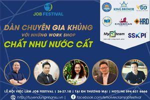 Chuỗi Work Shop ngoại hạng về nhân sự, doanh nghiệp sẽ diễn ra vào ngày 26-27/10