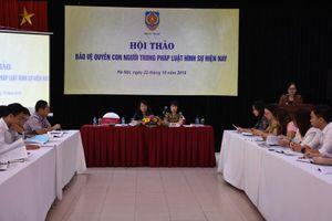 Tăng cường các quy định tích cực bảo vệ quyền con người
