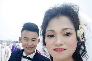 Cô dâu 41 tuổi tại Phú Thọ tiết lộ lý do lấy chú rể 20 tuổi