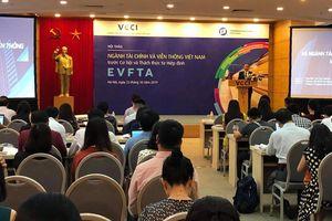 Ngành tài chính và viễn thông trước cơ hội và thách thức từ EVFTA