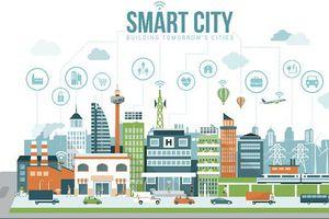 Không đầu tư nào thông minh và hiệu quả như đầu tư 'Thành phố thông minh'