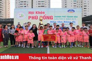 Giải bóng đá Hội khỏe Phù Đổng TP Thanh Hóa lần thứ X thành công tốt đẹp