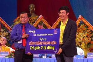 Quảng Ngãi: Tặng công trình thanh niên trị giá 2 tỷ đồng