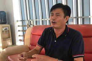 Dầu thải đầu độc sông Đà: Chủ tịch Gốm sứ Thanh Hà Nguyễn Đức Truyền loanh quanh nói dối?