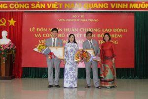Bộ trưởng Bộ Y tế trao Huân chương và bổ nhiệm Ban lãnh đạo Viện Pasteur Nha Trang