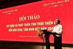 Xây dựng và phát triển Thừa Thiên-Huế đến năm 2030, tầm nhìn 2045