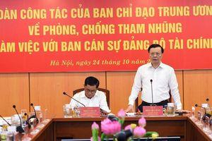Bộ Tài chính: Coi phòng, chống tham nhũng là nhiệm vụ thường xuyên, liên tục