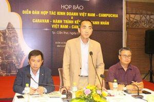 Doanh nhân hơn 20 tỉnh thành sẽ tham gia Caravan kết nối giao thương với Campuchia