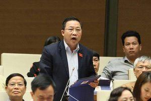Clip: Màn đối đáp 'nảy lửa' giữa ĐB Lưu Bình Nhưỡng và ĐB Nguyễn Quang Dũng tại nghị trường
