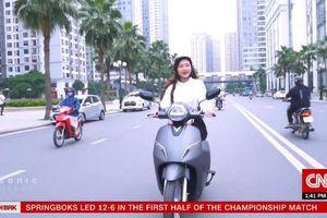 CNN chọn xe máy điện VinFast là biểu tượng giao thông xanh Hà Nội