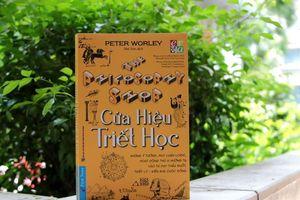 'Cửa hiệu triết học' – cuốn sách thú vị dạy triết học cho lứa tuổi học sinh