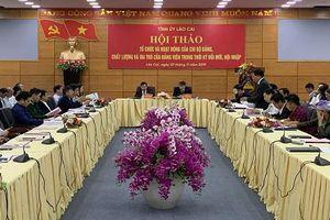 Lào Cai tổ chức Hội thảo 'Hoạt động của chi bộ Đảng và vai trò của Đảng viên trong thời kỳ đổi mới'