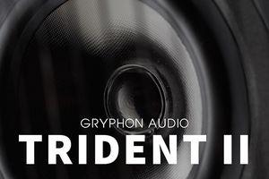 Gryphon Audio Trident II - Đem 'hơi thở' vào cuộc sống