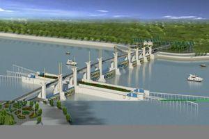 Dự án thủy lợi Cái Lớn-Cái Bé sẽ hoàn thành vào năm 2021