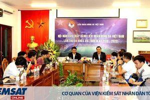 Hội nghị Ban chấp hành LĐBĐVN lần thứ 4 khóa VIII: Quyết nghị những vấn đề quan trọng cho năm 2020