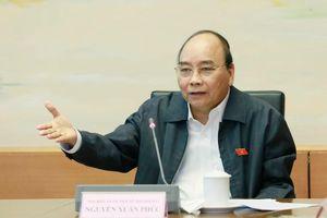 Thủ tướng Nguyễn Xuân Phúc: 'Đừng sợ dân giàu'