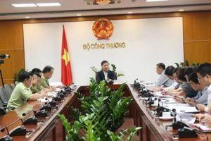 Bộ trưởng Bộ Công Thương: Tìm phương thức mới để chống gian lận thương mại
