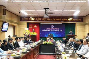 Bộ Y tế chính thức ra mắt Cổng Dịch vụ công trực tuyến