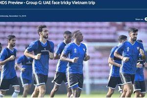 AFC: 'UAE đối mặt với rất nhiều khó khăn khi đấu Việt Nam'