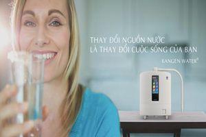 Khám phá bí mật của máy lọc nước kiềm tốt cho sức khỏe