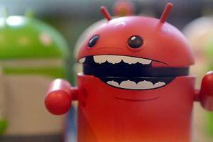 Hơn 140 ứng dụng được cài đặt sẵn trên Android có chứa phần mềm độc hại
