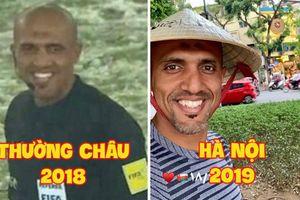 Vừa đến Hà Nội, trọng tài tài bắt trận Việt Nam - Thái Lan đã check-in hồ Gươm tươi rói, cư dân mạng: 'Mai mong chú cũng vui thế này!'