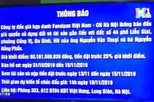 Chi nhánh Cty CP đấu giá hợp danh Fansipan Việt Nam liên tiếp vi phạm luật