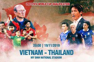 Việt Nam vs Thái Lan: Hãy để quá khứ ngủ yên!
