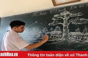 Hút mắt với những bức tranh bằng phấn trắng trên bảng đen của thầy giáo Thanh Hóa