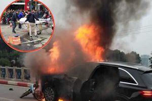 Thông tin mới nhất vụ ô tô Mercedes gây tai nạn chết người rồi bốc cháy