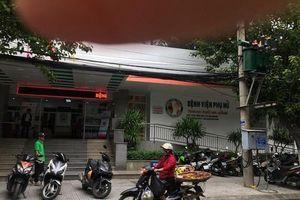 2 sản phụ tử vong, 1 nguy kịch ở Đà Nẵng là do thuốc gây tê?
