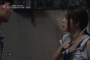 Tiệm ăn dì ghẻ tập 2: Dương Cẩm Lynh tự kề dao vào cổ để thoát bị cưỡng ép