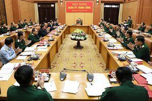 Quân ủy Trung ương: Không có vùng cấm trong xử lý sai phạm, giữ nghiêm kỷ luật của Quân đội