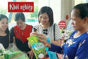 Nam Định: Đa dạng các 'kênh' hỗ trợ phụ nữ nông thôn khởi nghiệp