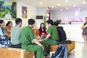 Đà Nẵng đóng cửa 9 tháng thẩm mỹ viện Gang Nam