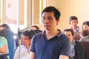 Giám đốc Công ty Thiên Phúc lĩnh án 12 năm tù