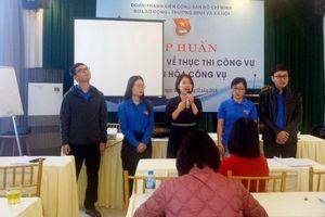 Đoàn Thanh niên Bộ LĐ-TB&XH tập huấn kỹ năng mềm trong thực thi công vụ và văn hóa công vụ cho đoàn viên