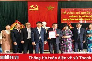 Công bố Quyết định thành lập Đảng bộ cơ sở tại các khu công nghiệp