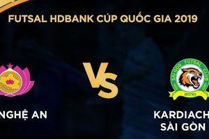 Trực tiếp Futsal HDBank Cúp Quốc gia: SHK Nghệ An vs Kardiachain Sài Gòn FC