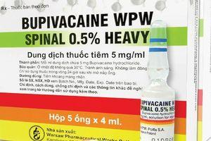 Kết quả kiểm nghiệm lô thuốc gây tê Bupivacaine nghi gây tai biến