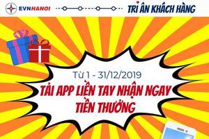 Tri ân khách hàng - Tải App liền tay nhận ngay tiền thưởng