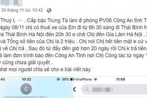 Nữ trung tá công an Thái Bình bị tố 'quỵt' tiền xe trần tình gì?
