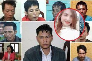 Cuộc bàn bạc cuối cùng kèm lời nhắn 'ai bị bắt tự chịu' của 9 bị cáo ra tay sát hại nữ sinh giao gà chiều 30 Tết chấn động Điện Biên