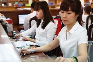 Thu nhập của công chức đồng loạt tăng trong năm mới
