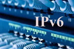 Internet Việt Nam chuyển sang IPv6 sẵn sàng cho CMCN 4.0