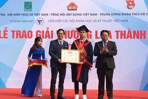 Trao Giải thưởng Loa thành năm 2019 cho đồ án tốt nghiệp xuất sắc ngành Kiến trúc - Xây dựng