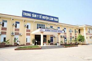 Phú Thọ: Trung tâm y tế huyện Lâm Thao đảm bảo chất lượng khám, chữa bệnh