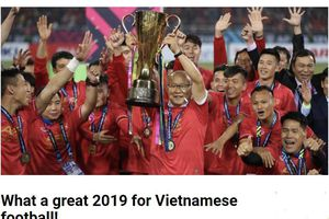 Báo châu Á: '2019 là một năm đại thành công của bóng đá Việt Nam'