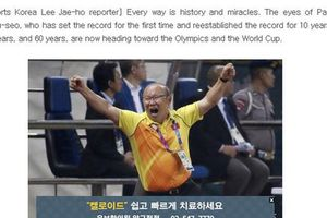 Báo Hàn Quốc: 'Bóng đá Việt Nam đang hướng tới Olympic và World Cup'