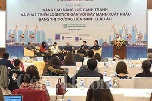 Chủ động thay đổi tư duy logistics, 'đón' cơ hội từ EVFTA